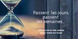 Méditation du P.Jérôme